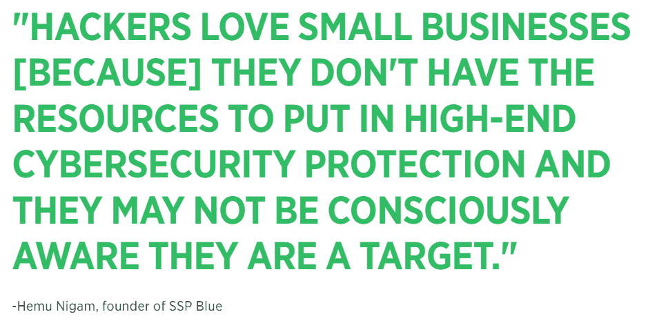 Why is internet safety important for small business owners? Because they can easily be seen as a target.